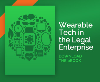 Wearable Tech in the Legal Enterprise